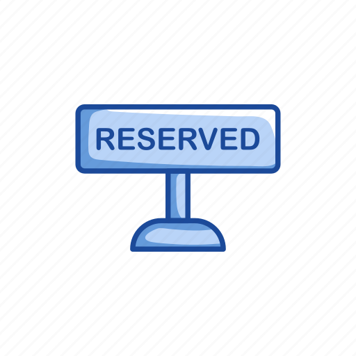 private, reserved, reserved sign, restaurant icon