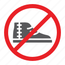 footwear, forbidden, no, prohibited, shoes, sign, zone