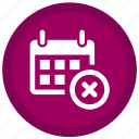 calender, cancel, expired, remove, cross, exit, stop