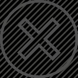 cross, decline, deny, fail, multiply, x mark, x sign icon
