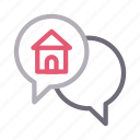 chat, discussion, house, messages, realestate icon