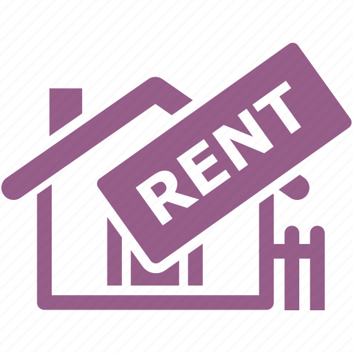 Renting Properties: Home, House, Real Estate, Rent Sign, Rental Icon