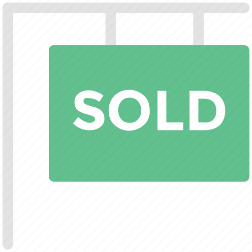 hanging signboard, real estate, signboard, sold, sold sign icon