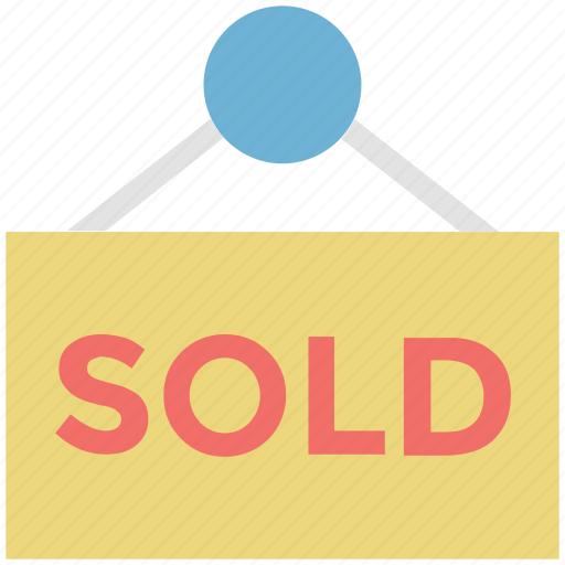 real estate, signboard, sold, sold sign, sold sign board icon