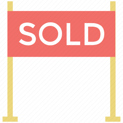 real estate, signboard, sold, sold sign, sold signboard icon