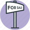 for sale sign, property sale, home for sale, for sale estate, real estate sign
