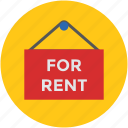 for rent, info, information, message, notice, real estate