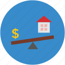 dollar, house, investment concept, property value, real estate, seesaw icon