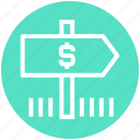 bank direction, direction, dollar, dollar sign, navigation, road direction, road sign icon