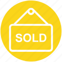 banner, board, property sold, sign board, sold, sold board, sold signboard icon