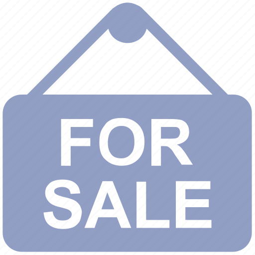 board, for sale, for sale signboard, house sale, real estate, sale signboard, sale signpost icon