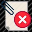 cancel, cross, document, file, paper clip, reject, remove icon