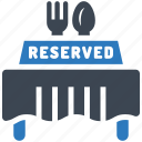 reserved, restaurant, table icon