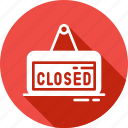 closed, commerce, shop, sign, signaling, signs, store icon