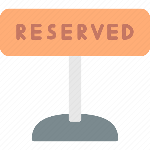 reserved, restaurant, service, sign icon