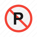 forbidden, no, parking, prohibited icon
