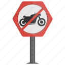 no motorcycle, road instructions, road safety, road sign, traffic sign icon