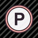 parking, parking area, parking sign