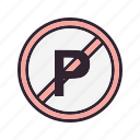 danger, forbidden, no, no parking icon
