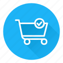 add, approve, cart, checkout, shopping icon