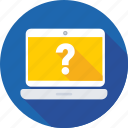 faq, laptop, notebook, question, questioner icon