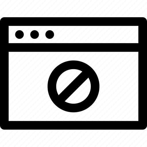 blocked, browser, computer, internet, media, rejected, screen icon