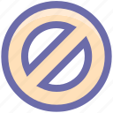 ban, cancel, forbidden, forbidden sign, prohibited, restricted icon