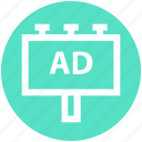 ad, advertisement, advertising, billboard, board, promotion, signboard icon