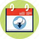 calendar, cloud, computing, data, down, schedule icon
