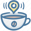 cafe, coffee, cup, drink, hot, location, pin