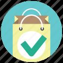 approve, bag, buy, gift bag, paper bag, shop, shopping icon