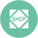 shop, shop banner, shop label, shopping place, shopping store, store icon