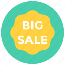 big sale, grand sale, sale advertisement, sale notice, sale offer icon icon