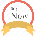 buy now, label, ribbon badge, sale element, sale sticker icon
