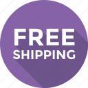 delivery, free delivery, free shipping, logistics, shipment icon