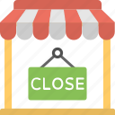 closed sign, shop closed, shop notice, shop sign, we are closed icon