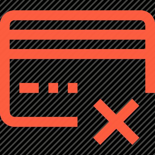 banking, cancel, card, credit, dismiss, error, plastic icon