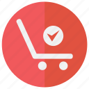 accept, active, agree, approved, bag, basket, business, buy, check, checkmark, commerce, confirmed, correct, done, ecommerce, good, magazine, ok, online, purchase, sall, sell, shop, shopping, store, success, supermarket, valid, validation, verify, web shop, webshop icon