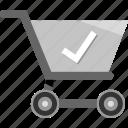cart, check, ecommerce, mark, ok, shopping icon