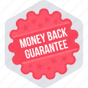 board, label, money back guarantee, sign, sticker icon