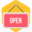 open, open board, open sign, shop, store icon