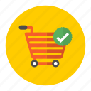 approved, basket, buy, cart, commerce, green, purchase, red, shop, shopping, successful, tick, trolley, yellow icon