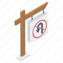 direction arrow, no return, no u turn, stop turn, turn prohibition icon