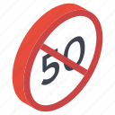 50 speed ban, guidepost, road arrow, road direction, road guide, speed symbol icon