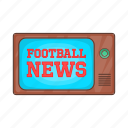 broadcasting, cartoon, football, news, retro, sign, tv icon