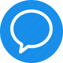 blue, bubble, chat, chatting, circle, comment, message icon