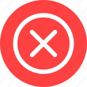 circle, cancel, close, delete, denied, discard, dismiss