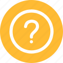 ask, faq, help, information, mark, query, question icon