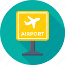 airline, airport, airport sign, signboard, travel icon