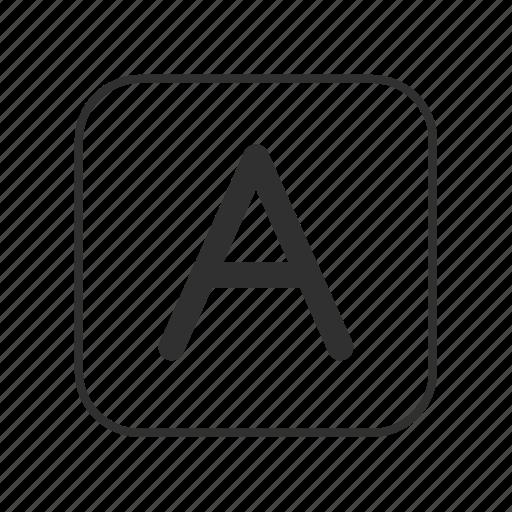 a, capital a, font, font button, text, text button, typeface icon